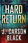 Hard Return by J. Carson Black (Paperback, 2014)