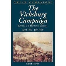 Vicksburg Campaign : April 1862 - July 1863 by David G. Martin (2002, Paperback)