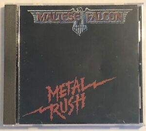 Maltese Falcon Metal Rush (1984) CD
