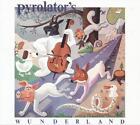 Wunderland von Pyrolator (2013)