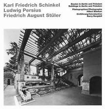 Schinkel, Persius, Stüler - Buildings in Berlin and Potsdam by Barry Bergdoll