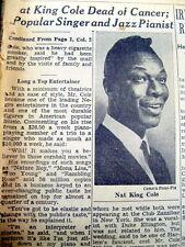 1965 NY Times newspaper DEATH of singer NAT KING COLE - Unforgetable , Mona Lisa