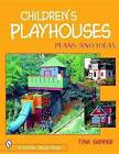 Children's Playhouses: Plans and Ideas by Tina Skinner (Paperback, 2001)