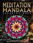 Meditation Mandala Coloring Book - Vol.19: Women Coloring Books for Adults by Relaxation Coloring Books for Adults, Jangle Charm, Women Coloring Books for Adults (Paperback / softback, 2016)