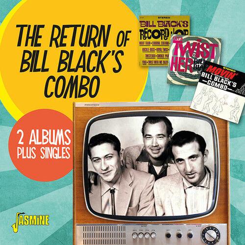 Bill Black - Return of Bill Black's Combo: 2 Albums + Singles [New CD] UK - Impo