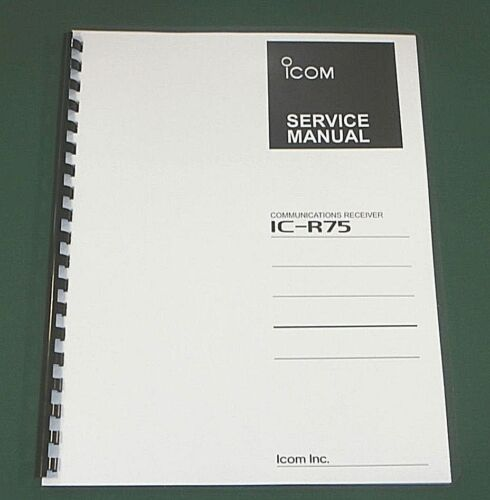 "Icom IC-R75 Service Manual w// 11/""X17/"" Color Foldouts /& Card Stock Covers"