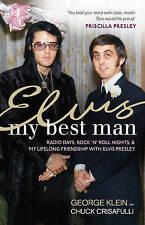 Elvis: My Best Man, George Klein, Chuck Crisafulli, New