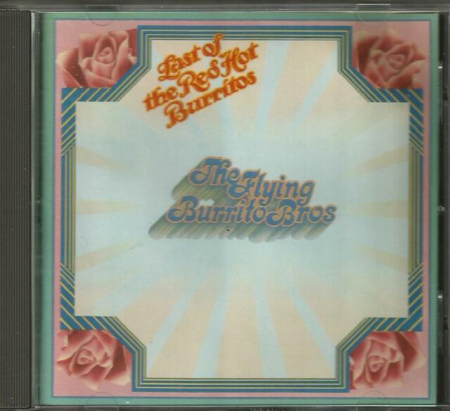 Flying Burrito Brothers. - Last of the red hot Burritos - A&M von 1988 CD4343