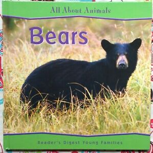 All-About-Animals-Bears-by-Catherine-Lukas-c2006-VGC-Hardcover