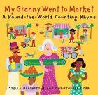 My Granny Went to Market by Stella Corr Blackstone (Paperback, 2012)