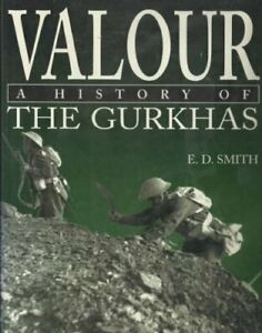 Valour-History-of-the-Gurkhas-Smith-E-D-Used-Good-Book