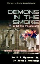 Demons in the Smoke of the World Trade Center: The Invasion of Evil Spirits and