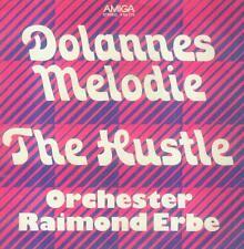"""7"""" Orchester Raimond Erbe/Dolannes Melodie (Amiga)"""