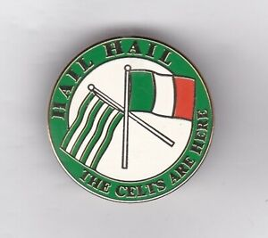 """Celtic """" Hail Hail The Celts are Here """" - round lapel badge brooch fitting"""