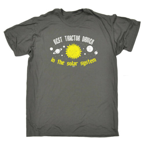 Best Tractor Driver In The Solar System Funny Novelty T-Shirt Mens tee TShirt