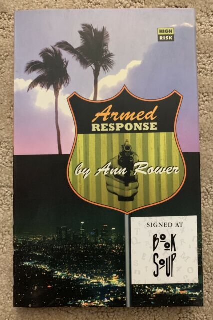Armed Response by Ann Rower Signed Paperback (High Risk Books)
