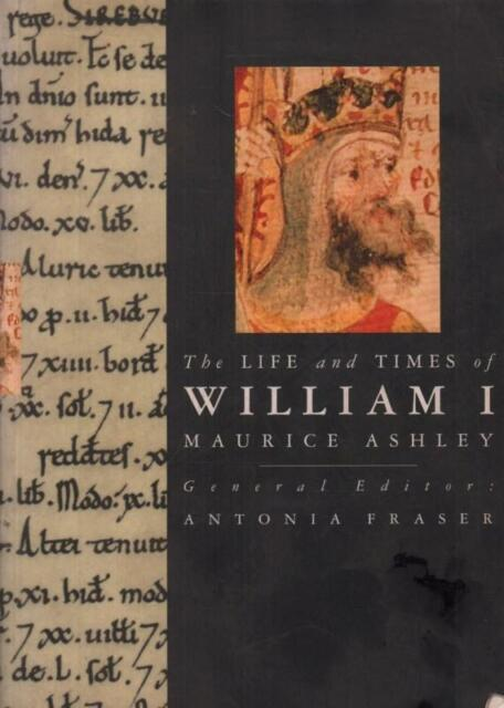 The Life And Times Of William I(Paperback Book)Maurice Ashley-Weiden-Acceptable