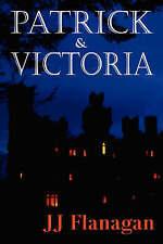 Very Good, Patrick & Victoria, Flanagan, J. J., Book