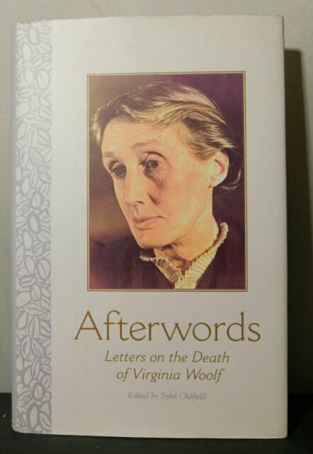 Afterwords: Letters on the Death of Virginia Woolf by Rutgers University...