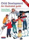 Child Development: An Illustrated Guide by Carolyn Meggitt, Gerald Sunderland (Paperback, 2000)