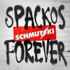 Spackos Forever von Schmutzki (2016)
