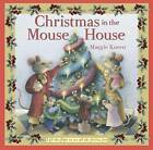 Christmas in the Mouse House by Maggie Kneen (Hardback, 2011)
