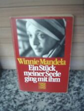 Ein Stück meiner Seele ging mit ihm, von Winnie Mandela