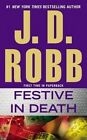 Festive in Death by J D Robb (Paperback / softback, 2015)