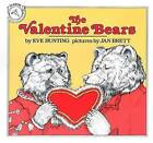 The Valentine Bears by Eve Bunting (Paperback, 1985)