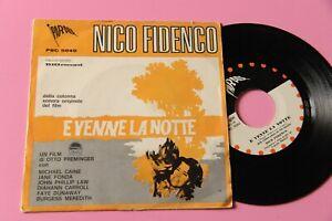 """NICO FIDENCO 7"""" E VENNE LA NOTTE COLONNA SONORA ORIG ITALIA 1967 NM !!!!!!!!!!!!"""