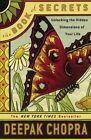 The Book of Secrets: Unlocking the Hidden Dimensions of Your Life by M D Deepak Chopra (Paperback / softback, 2007)