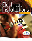 Electrical Installations NVQ and Technical Certificate Book 1 by Pearson Education Limited (Paperback, 2008)