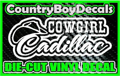 Cowgirl Cadillac Vinyl Decal Sticker Truck Car Diesel