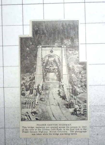 1926 Bridge Over Canyon Final Link Fraser Canyon Highway