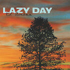 Lazy Day by Ed Amann (CD, Nov-2004, Ed Amann)