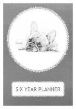 French Bulldog Dog Show Six Year Planner/Diary by Curiosity Crafts 2017-2022