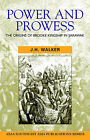Power and Prowess: The Origins of Brooke Kingship in Sarawak by J. H. Walker (Paperback, 2002)