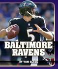 Baltimore Ravens by Tom Glave (Hardback, 2015)