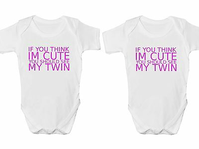 "Twins Baby bodysuits /""If you think I/'m cute you should see my twin/"" Gift"