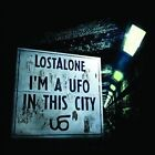 I'm a UFO In This City by Lostalone (CD, Apr-2013, The End)