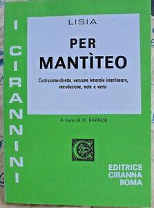 PER MANTITEO - LISIA - TRADUZIONE INTERLINEARE - CIRANNA ROMA