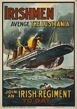 WW1 Poster - Lusitania sinking, Irish Regiment Recruitment Poster - FREE POSTAGE