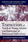 Transition of Youth and Young Adults with Emotional or Behavioral Difficulties: An Evidence-supported Handbook by Brookes Publishing Co (Paperback, 2009)