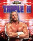 Triple H by Michael Sandler (Hardback, 2012)