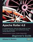 Apache Roller 4.0 - Beginner's Guide by Alfonso Romero (Paperback, 2009)