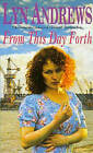 From This Day Forth by Lyn Andrews (Hardback, 1997)
