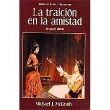 Cervantes and Co. Spanish Classics: La Traicion en la Amistad by María de...