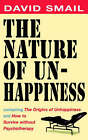 The Nature of Unhappiness by David Smail (Paperback, 2001)