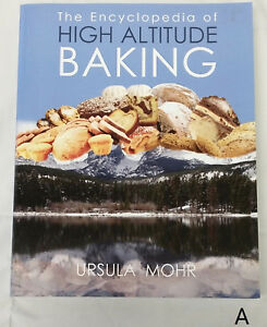 SIGNED-The-Encyclopedia-of-High-Altitude-Baking-by-Ursula-Mohr-Cook-Book