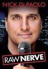 Nick Di Paolo Raw Nerve 0014381780123 DVD Region 1